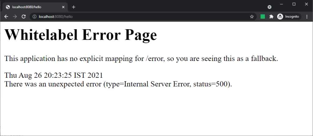 Whitelabel error page showing a generic information about an error